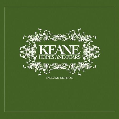 Keane: Hopes & Fears