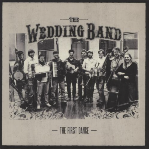 Mumford & Sons: The Wedding Band - The First Dance